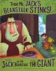 Go to record Trust me, Jack's beanstalk stinks! : the story of Jack and...