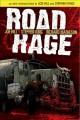 Go to record Road Rage / artists, Raffa Garres, Nelson Daniel; based on...