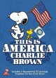 Go to record This is America, Charlie Brown