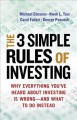 Go to record The 3 simple rules of investing : why everything you've he...