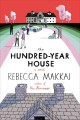 Go to record The hundred-year house