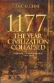 Go to record 1177 B.C. : the year civilization collapsed
