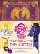 Go to record The journal of the two sisters : the official chronicles o...