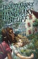 Go to record Disappearance at Hangman's Bluff