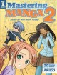 Go to record Mastering manga 2 : level up with Mark Crilley