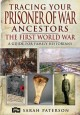 Go to record Tracing your prisoner of war ancestors : the First World W...