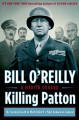 Go to record Killing Patton : the strange death of World War II's most ...