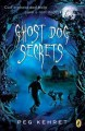 Go to record Ghost dog secrets