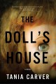 Go to record The doll's house : a novel