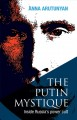 Go to record The Putin mystique : inside Russia's power cult