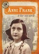 Go to record Anne Frank in her own words