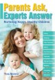 Go to record Parents ask, experts answer : nurturing happy, healthy chi...
