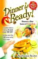 Go to record Dinner is ready! : a complete guide to freezing 30 meals i...