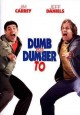 Go to record Dumb and dumber to