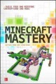 Go to record Minecraft mastery : build your own Redstone contraptions a...