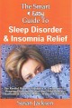Go to record The smart & easy guide to sleep disorder & insomnia relief...