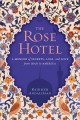 Go to record The rose hotel : a memoir of secrets, loss, and love from ...