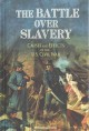 Go to record The battle over slavery : causes and effects of the U.S. C...
