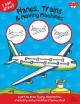 Go to record Planes, trains & moving machines : learn to draw flying, l...