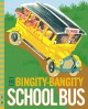 Go to record The bingity-bangity school bus