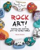 Go to record Rock art! : painting and crafting with the humble pebble