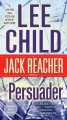 Go to record Persuader : a Jack Reacher novel