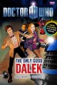 Go to record Doctor Who. The only good Dalek