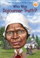 Go to record Who was Sojourner Truth?