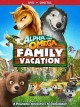 Go to record Alpha and Omega. Family vacation