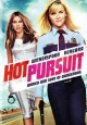 Go to record Hot pursuit