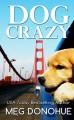 Go to record Dog crazy