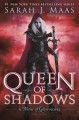 Go to record Queen of shadows : a throne of glass novel