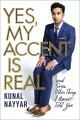 Go to record Yes, my accent is real : and some other things I haven't t...