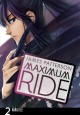 Go to record Maximum Ride. 2