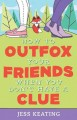 Go to record How to outfox your friends when you don't have a clue
