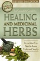 Go to record The complete guide to growing healing and medicinal herbs ...