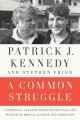 Go to record A common struggle : a personal journey through the past an...