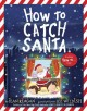 Go to record How to catch Santa