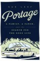 Go to record Portage : a family, a canoe, and the search for the good l...