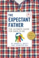Go to record The expectant father : the ultimate guide for dads-to-be