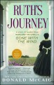 Go to record Ruth's journey : a novel of Mammy from Margaret Mitchell's...