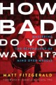 Go to record How bad do you want it? : mastering the psychology of mind...