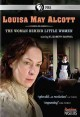 Go to record Louisa May Alcott : the woman behind Little women