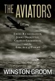 Go to record The aviators : Eddie Rickenbacker, Jimmy Doolittle, Charle...
