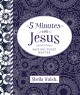 Go to record 5 minutes with Jesus : making today matter