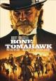 Go to record Bone Tomahawk