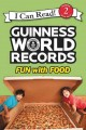 Go to record Guinness World records. Fun with food