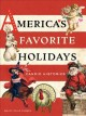 Go to record America's favorite holidays : candid histories