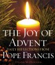 Go to record The joy of Advent : daily reflections from Pope Francis
