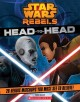 Go to record Star wars rebels head-to-head